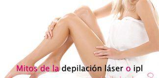 Mitos depilacion laser