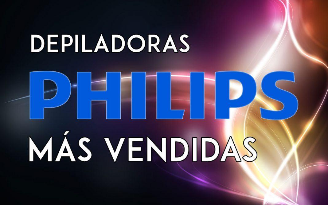 Depiladoras Philips más vendidas